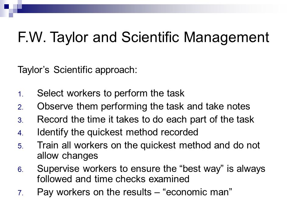 Image result for Motivation - Taylor (Scientific Management) (http://slideplayer.com/8340568/26/images/4/F.W.+Taylor+and+Scientific+Management.jpg)