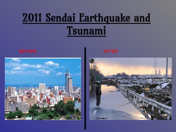 Preview of 2011 Sendai Earthquake and Tsunami