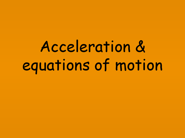 Preview of (2)Motion with Constant Acceleration