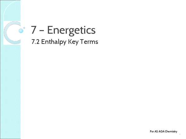 Preview of Unit 2: 7.2 Enthalpy - Key Terms
