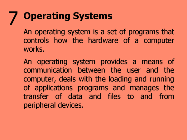 Preview of 7 - Operating Systems