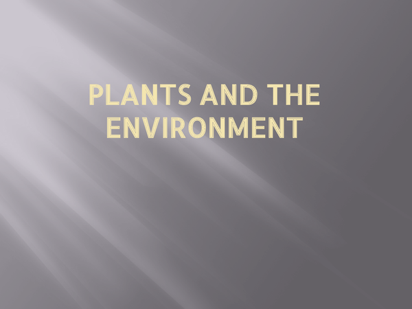 Preview of A2 Biology (OCR) - Plants and the environment pptx