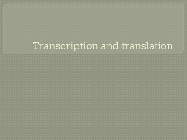 Preview of A2 Biology (OCR) - Transcription and Translation ppt