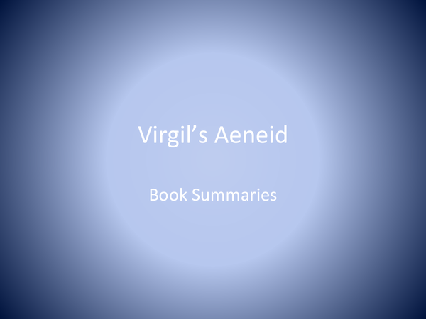 Preview of A2 Classics: The Aeneid: Summaries and Thematic Notes