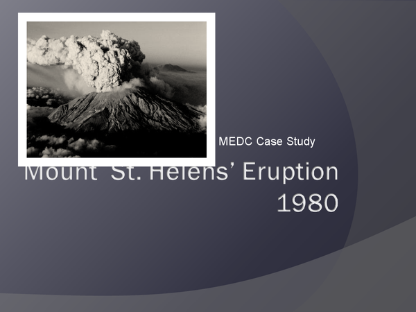 Preview of A2 Geog - Mt St Helens Case Study