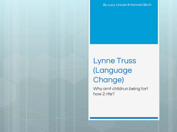 Preview of A2 LYNNE TRUSS LANGUAGE CHANGE THEORIST POWERPOINT