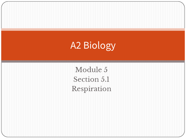 Preview of A2 module 5: Respiration
