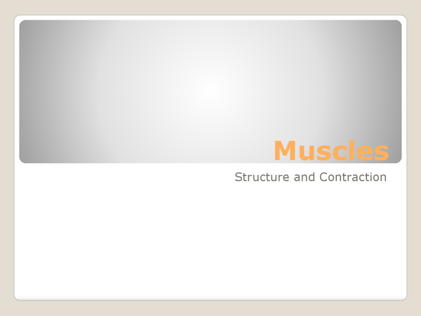 Preview of A2 Muscle Contraction