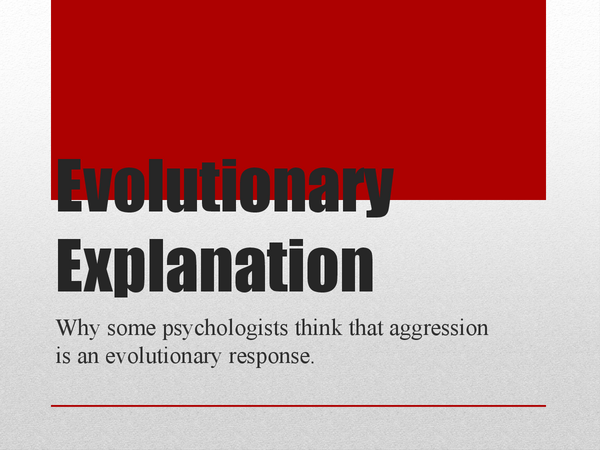 Preview of A2 Psychology (AQA) -  Aggression (Evolutionary explanation of)