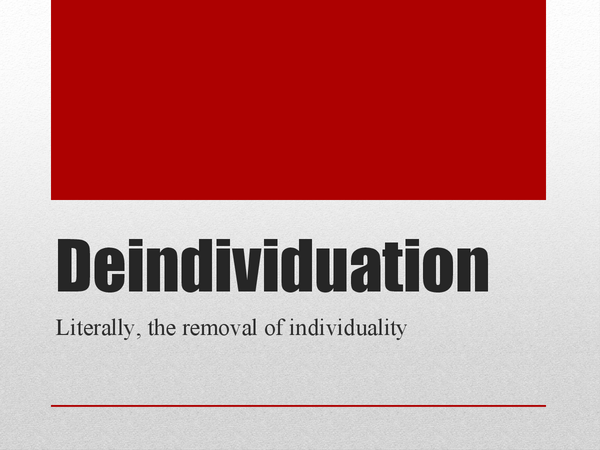 essay on deindividuation Aggression revision: exam essay plans q1 outline and evaluate two social psychological theories of aggression (eg social learning theory, deindividuation.