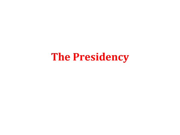 Preview of A2, Unit 4C - The Presidency