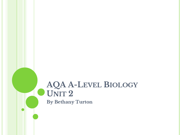Preview of A level Biology- AQA  Unit 2- full powerpoint