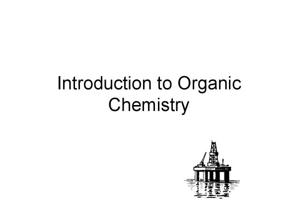 Preview of A Level Chemistry: Introduction to Organic Chemistry
