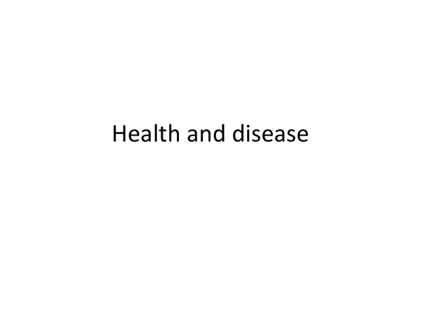 Preview of A little power point about health and disease