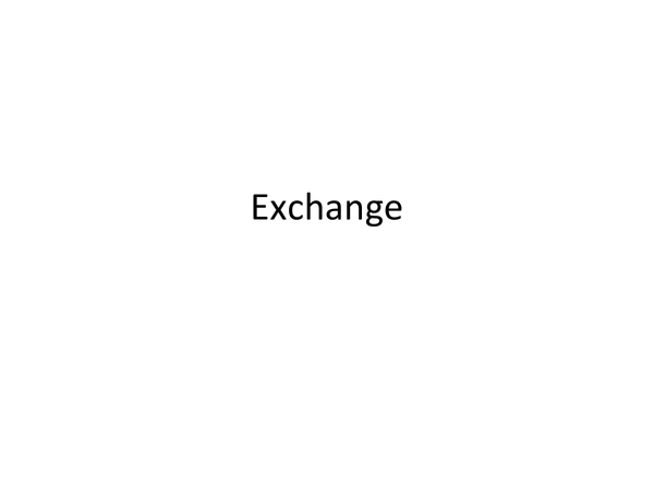 Preview of A little powerpoint about exchange :)