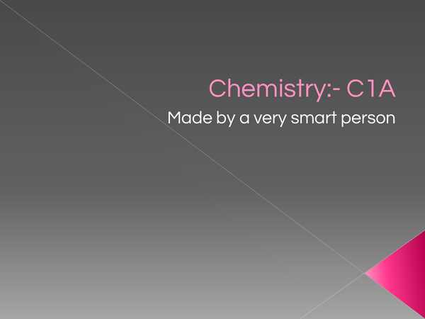 Preview of A lovely powerpoint for chemistry c1a