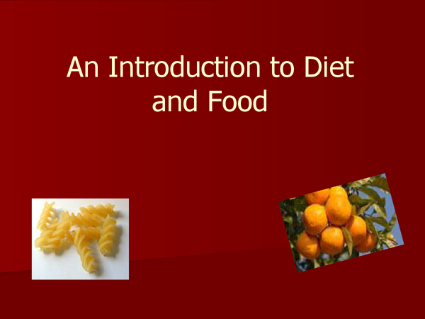 Preview of A powerpoint on the nutrients and a balanced diet AS OCR UNIT 2