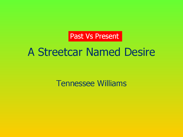Preview of A Streetcar named desire