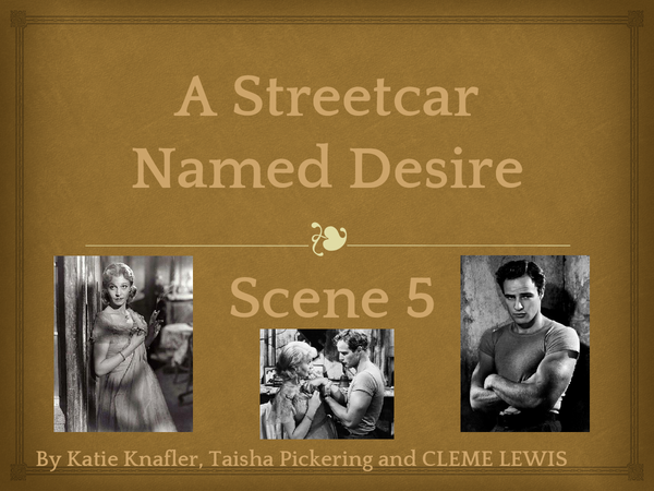 Preview of A Streetcar Named Desire Analysis Scene 5