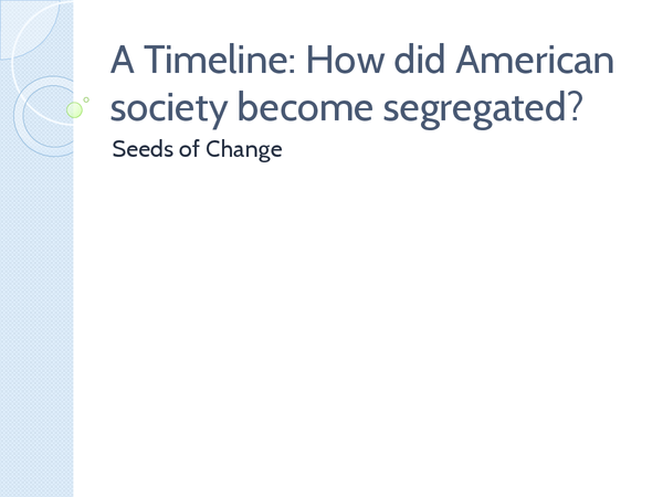 Preview of A Timeline - How Did American Society Become Segregated