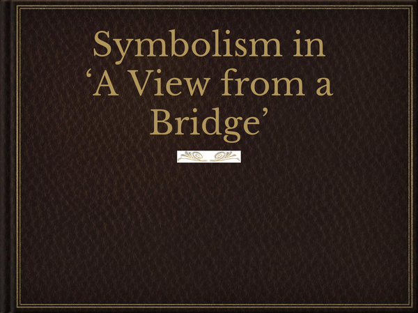 Preview of A View from the Bridge Symbolism