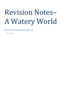 Preview of A Watery world Revision notes- Edexcel Geog Specification A