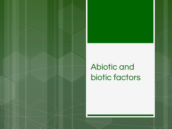 Preview of Abiotic and biotic factors