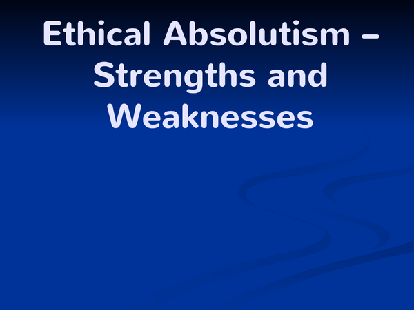 Preview of Absolutism strengths and weaknesses