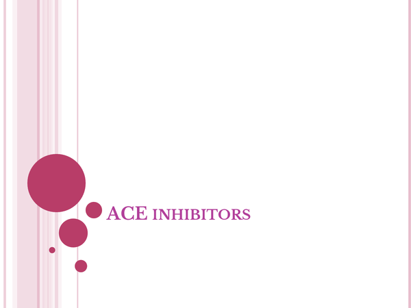 Preview of ace inhibitors