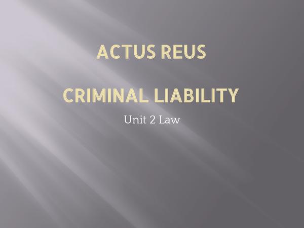 Preview of Actus Reus- Law Unit 2