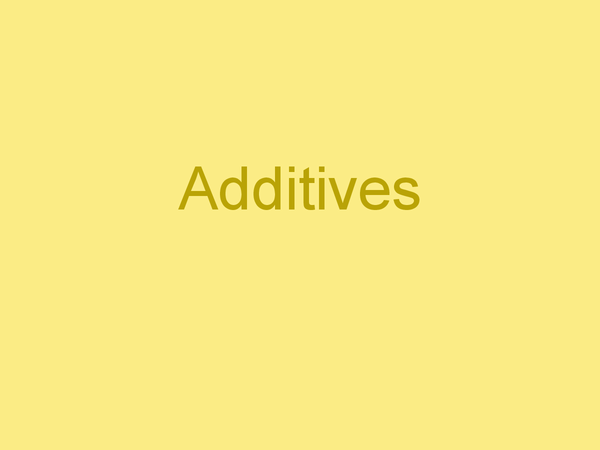 Preview of Additives