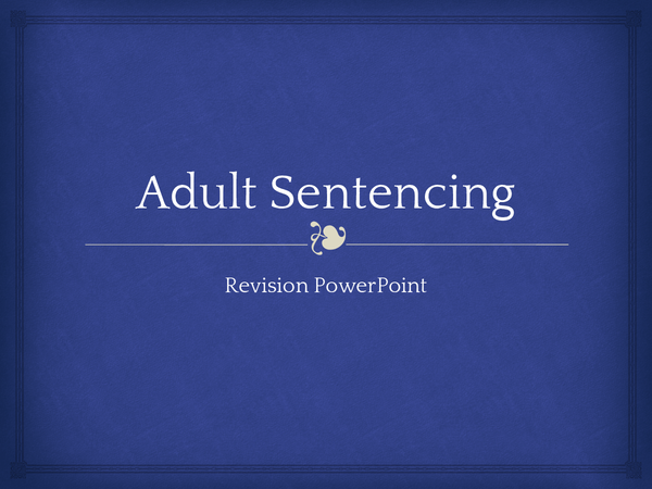 Preview of Adult Sentencing