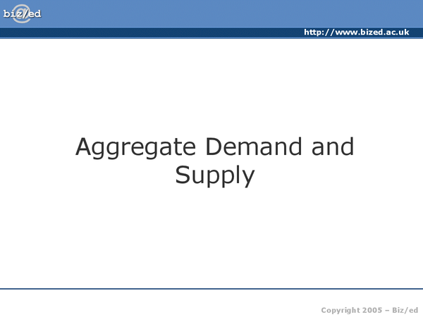 Preview of Aggregate Deamand, Supply. Unit 2 Edexcel Macro Economics AS