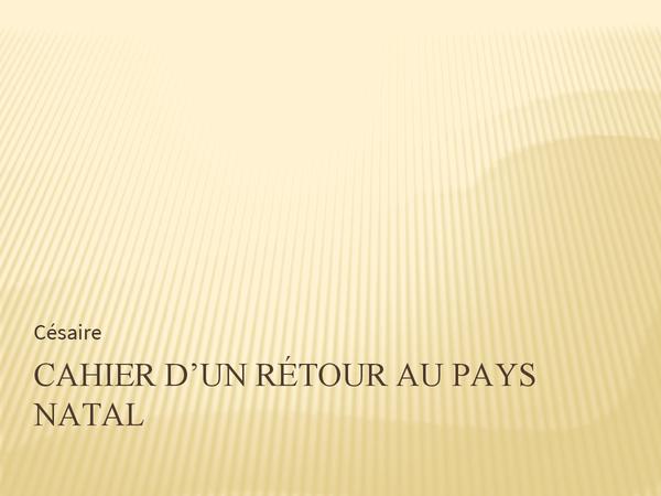 Preview of Aimé Césaire - Cahier d'un rétour au pays natal