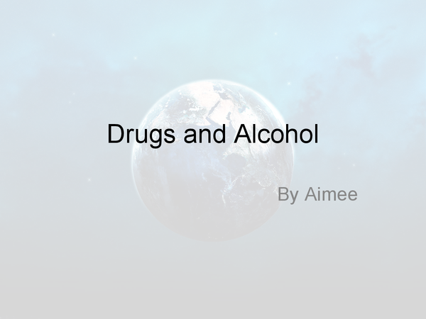Preview of Alcohol and Drugs