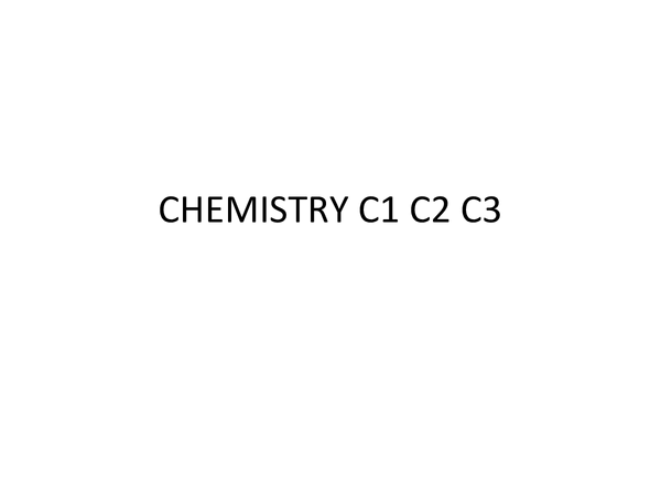 Preview of All of chemistry revision sections C1,C2,C3,C4,C5,C6 :))