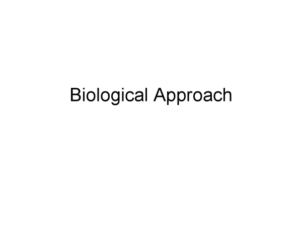 Preview of All of The Biological Approach