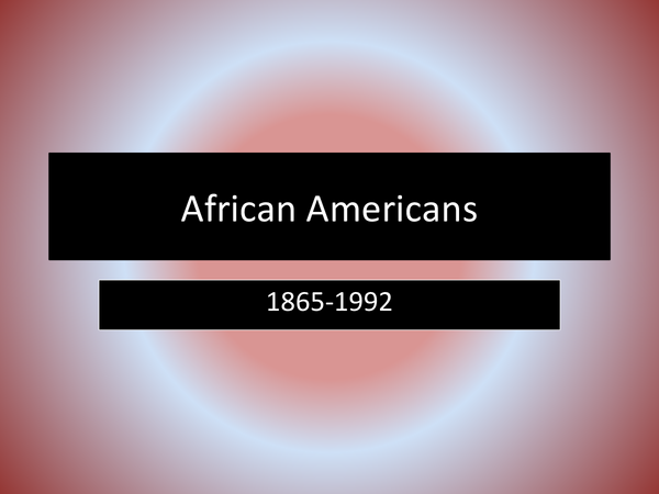 Preview of American History: African Americans
