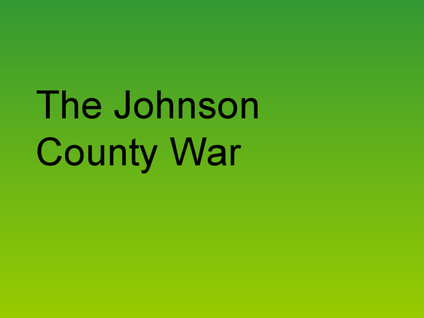 Preview of American West - Johnson County War