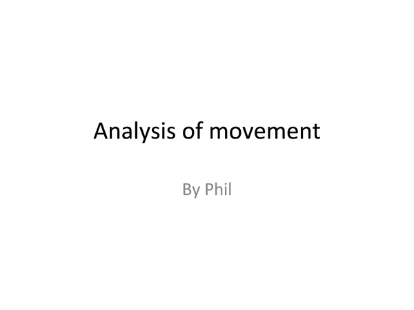 Preview of Analysis of Movement - AS level PE - OCR