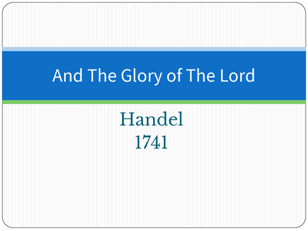Preview of And the Glory of the Lord, Handel