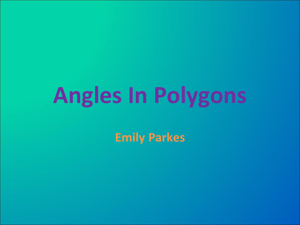 Preview of Angles In Polygons