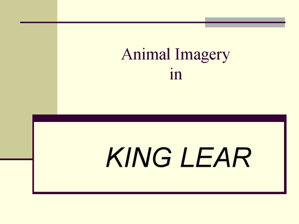 Preview of Animal Imagery in King Lear