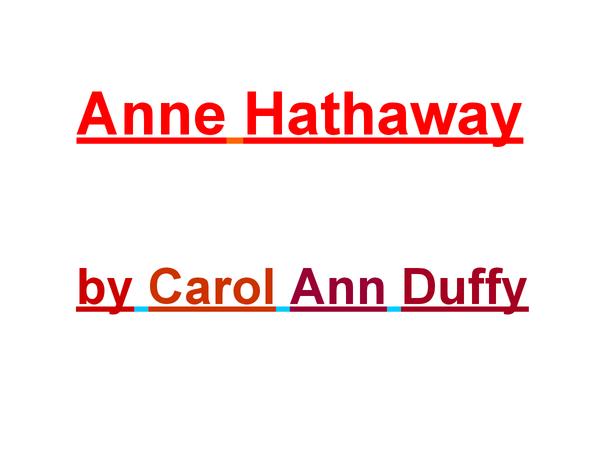 Preview of Anne Hathaway - Carol Ann Duffy