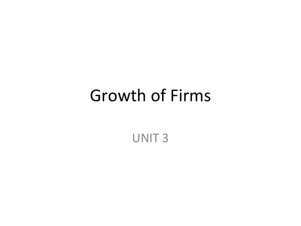 Preview of AQA Economics UNIT 3 - Growth of Firms