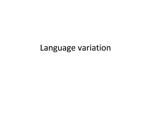 Preview of AQA English Language ENGA3 - Language Variation notes