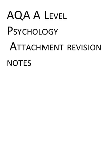 Preview of AQA Psychology Attachment revision pack c(omplete)