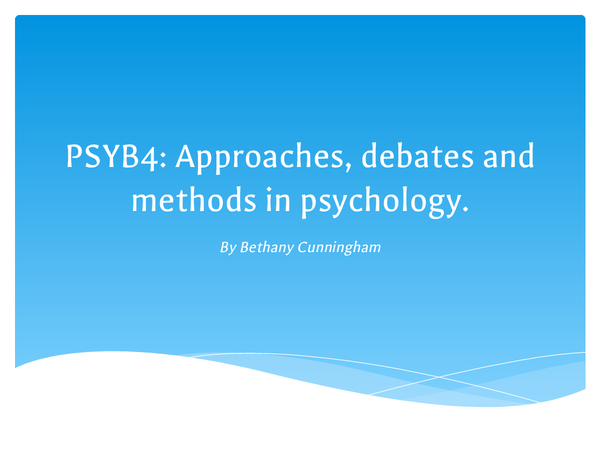 Preview of AQA A2 (B) PSYB4: Approaches, debates and methods in psychology PPT