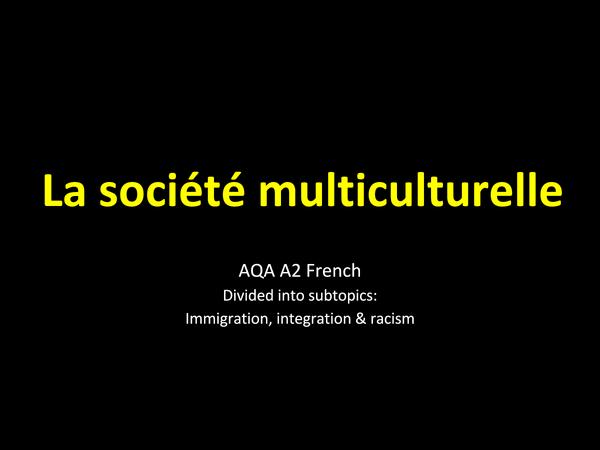 Preview of AQA A2 French: La société multiculturelle