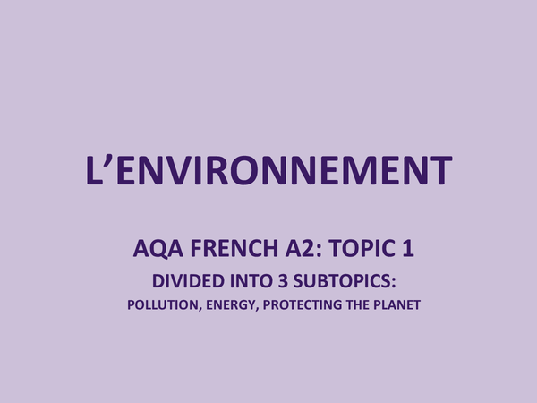 Preview of AQA A2 French: L'environnement